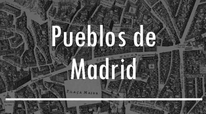 Los pueblos de Madrid